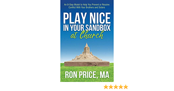 Play Nice in Your Sandbox at Church: An 8 Step Model to Help ...