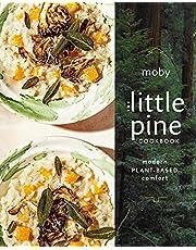 The Little Pine Cookbook: Modern Plant-Based Comfort