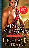 Highland Betrayal (The Sons of Gregor MacLeod) by  Alyson McLayne in stock, buy online here