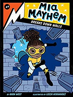 Book Cover: Mia Mayhem Breaks Down Walls