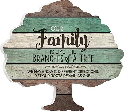 P. Graham Dunn Our Family is Like The Branches on a Tree 12 x 13 Tree Shape Wood Wall Art Sign