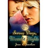 Sunny Days, Moonlit Nights (Moonlight Series Book 1)