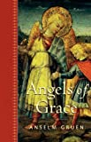 Angels of Grace, Gruen, Anselm, 0860122832