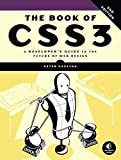 img - for The Book of CSS3: A Developer's Guide to the Future of Web Design by Peter Gasston (2014-11-13) book / textbook / text book