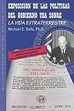 Exposición de las Políticas del Gobierno USA sobre la Vida Extraterrestre, Michael Salla, 0982290225