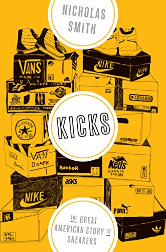 Price comparison product image Kicks: The Great American Story of Sneakers