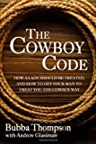The Cowboy Code, Bubba Thompson and Andrew Glassman, 0989587703