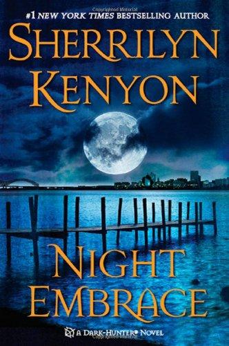 Night Embrace (Dark-Hunter Novels) by St. Martin's Press