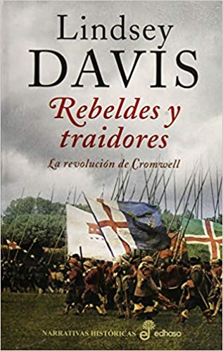 Rebeldes y traidores (Narrativas Históricas): Amazon.es: Davis ...