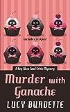 Murder With Ganache (A Key West Food Critic Mystery)