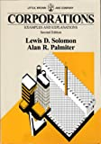 Corporations : Examples and Explanations, Solomon, Lewis D., 0316803715