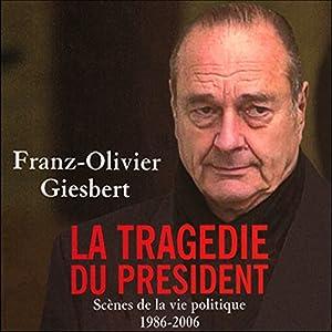 La tragédie du président | Livre audio