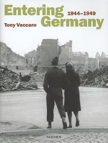 Entering germany 19441949 ebook array entering germany 1944 1949 tony vaccaro 9783822859087 amazon com rh fandeluxe Gallery