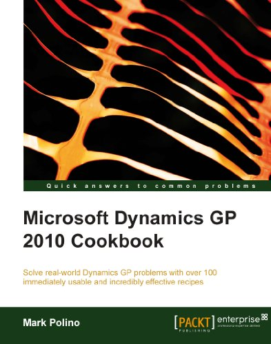 Microsoft Dynamics GP 2010 Cookbook Pdf