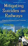 Mitigating Suicides on Railways: Countermeasures and Lessons
