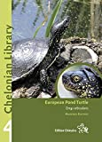European Pond Turtles (Chelonian Library #4)