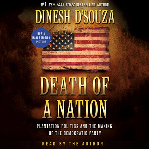 Death of a Nation: Plantation Politics and the Making of the Democratic Party by Macmillan Audio