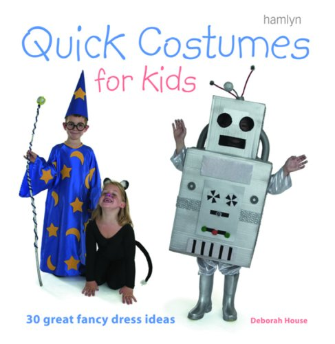 [Quick Costumes for Kids: 30 Great Fancy Dress Ideas] (30 Second Costumes)