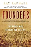 img - for Founders: The People Who Brought You a Nation (The New Press) book / textbook / text book