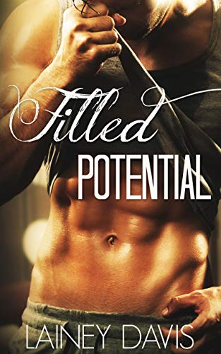 Filled Potential: Stag Brothers Book 2 ()