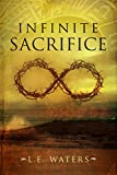 Free eBook - Infinite Sacrifice