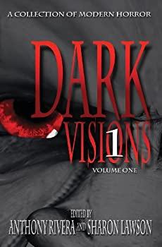 Dark Visions by Anthony Rivera Sharon Lawson Horrible Monday science fiction book reviews