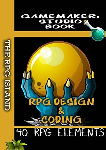 GameMaker Studio Book - RPG Design and Coding
