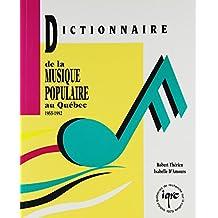 Dictionnaire musique populaire au québec, 1955-1992