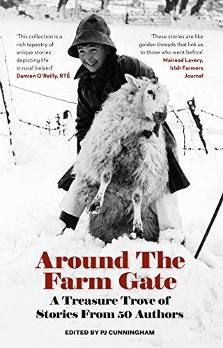 Around The Farm Gate: A Treasure Trove Of Irish Stories