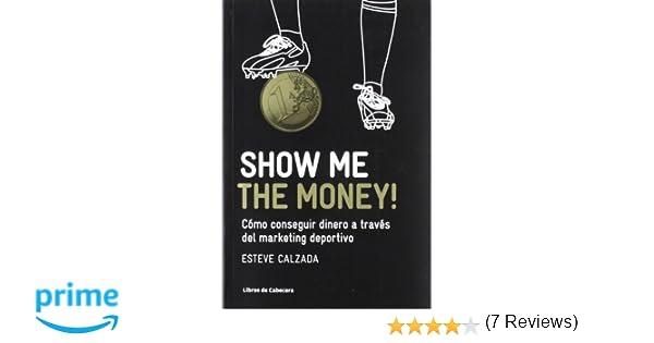Cómo conseguir dinero a través del marketing deportivo Manuales de gestión: Amazon.es: Esteve Calzada Mangues: Libros