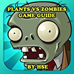 Plants vs Zombies Game Guide |  HSE