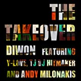 The Takeover (feat. Y-Love, Tj Di Hitmaker & Andy Milonakis)