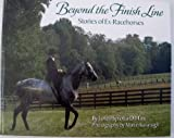 img - for Beyond the Finish Line: Stories of Ex-Racehorses book / textbook / text book