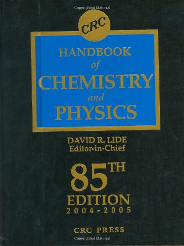 CRC Handbook Chemistry and Physics, 85th Edition (Handbook Of Chemistry And Physics The Elements)