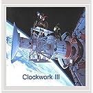 Clockwork Iii