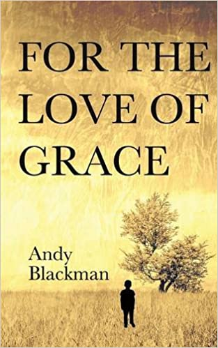 For The Love Of Grace por Andy Blackman Gratis