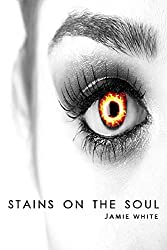 Stains on the Soul (The Stains Trilogy Book 1)