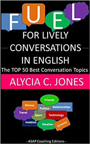 Amazon com: Fuel for lively conversations in English: The Top 50
