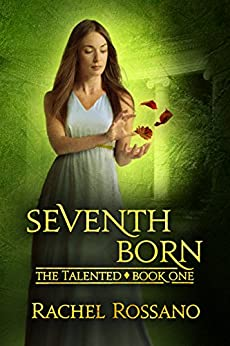 Seventh Born (The Talented Book 1) by [Rossano, Rachel]
