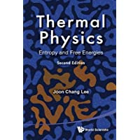Thermal Physics: Entropy And Free Energies 2ed