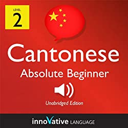 Learn Cantonese with Innovative Language's Proven Language System - Level 2: Absolute Beginner Cantonese