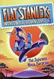 img - for Flat Stanley's Worldwide Adventures #3: The Japanese Ninja Surprise by Jeff Brown (2009-09-01) book / textbook / text book