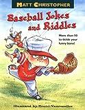 Matt Christopher's Baseball Jokes and Riddles, Matt Christopher, 0316140813