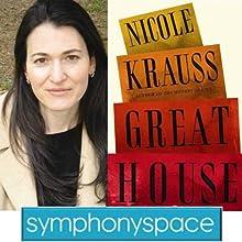 Thalia Book Club: Nicole Krauss' 'Great House' Speech by Nicole Krauss Narrated by Deborah Treisman
