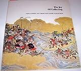 The Joy of Collecting, George Kuwayama and Jane Burrell, 0875870902