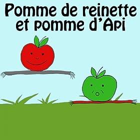 Amazon.com: Pomme de Reinette et pomme d'Api: La Chorale