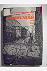 What You Should Know About Communism - And Why Paperback