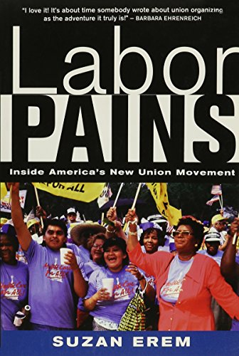 Pdf Labor Pains Inside America S New Union Movement Full Online By