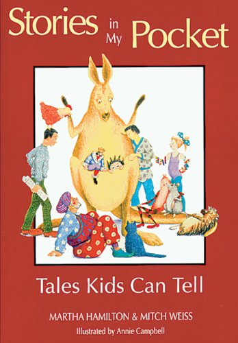 Stories in My Pocket: Tales Kids Can Tell [Martha Hamilton] (Tapa Blanda)