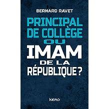 PRINCIPAL DE COLLÈGE OU IMAM DE LA RÉPUBLIQUE ?